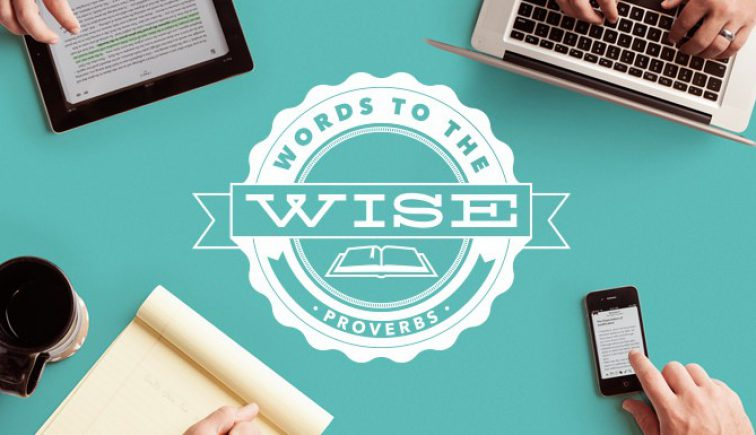 Words to the Wise Sermon Series Idea