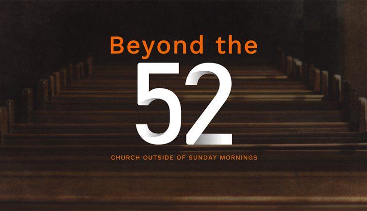 beyond-52-sermon-series