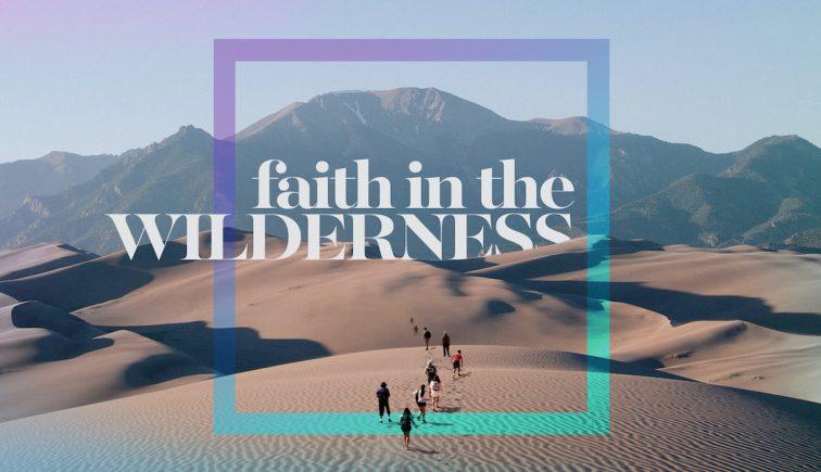 faithinthewilderness-16x9-titlescreen-copy