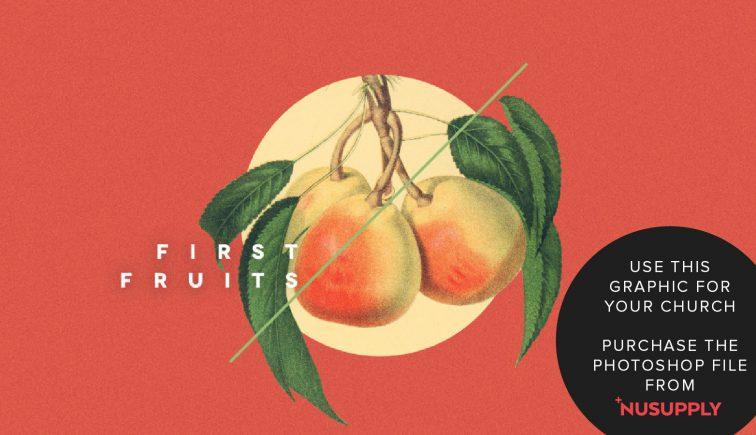 first fruits sermon series idea
