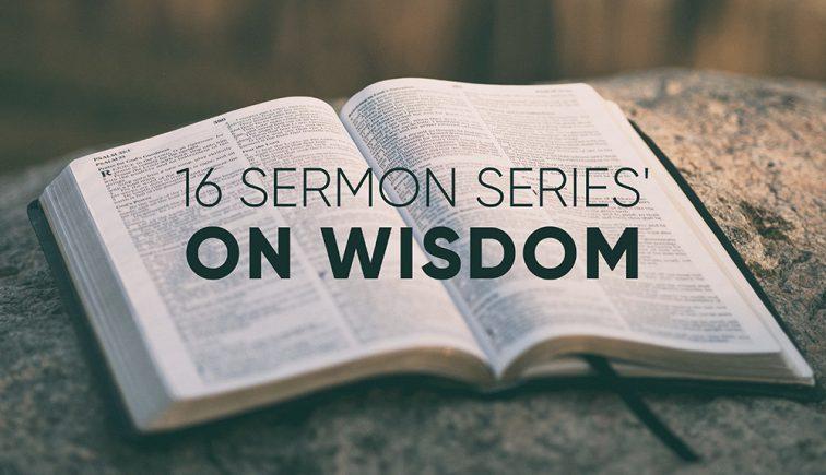 sermon series on wisdom