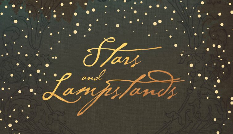 Stars and Lampstands