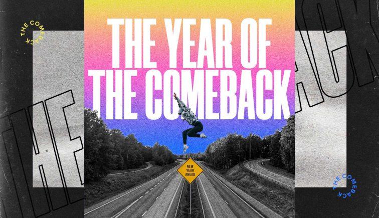 theyearofthecomeback