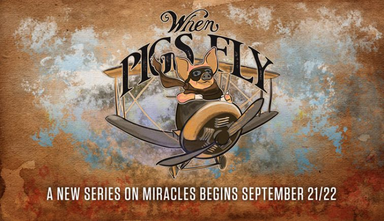 when pigs fly church sermon series ideas