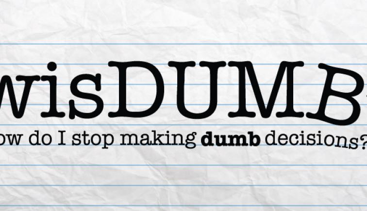 wisDUMB-NewPointe Sermon Series Idea